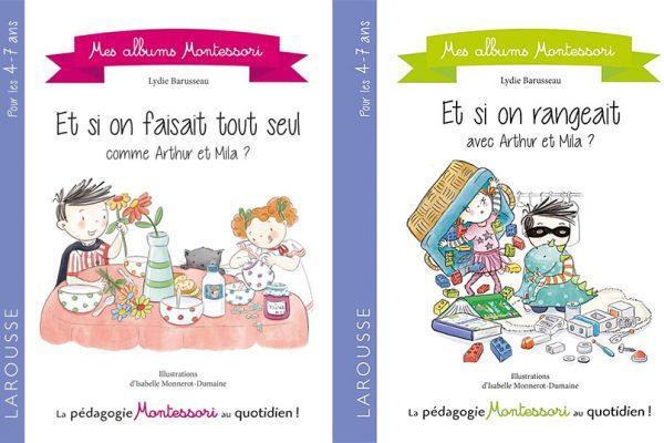 Arthur et Mila - Mes albums Montessori Larousse