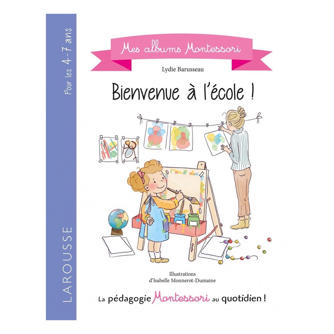 Mes ambums Montessori - Bienvenue à l'école